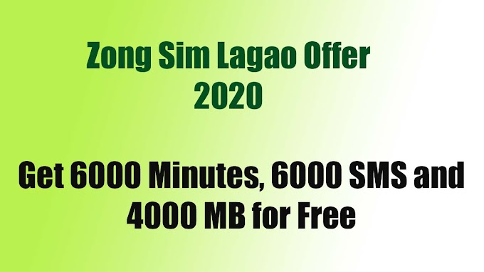 Zong Sim Lagao Offer 2020 | Zong Sim Lagao Offer Code