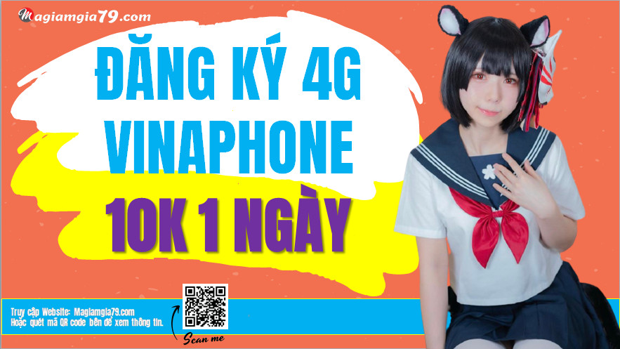 Cách Đăng ký 4G Vina 10k 1 ngày, Đăng ký 4G Vinaphone 10k ngày
