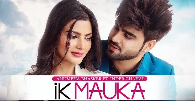 Ik Mauka Lyrics - Inder Chahal