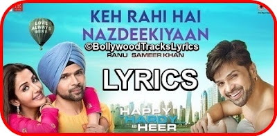 Keh-Rahi-Hai-Nazdeekiyaan-Lyrics