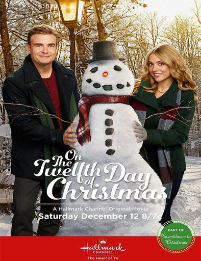 ver Doce Regalos (On The Twelfth Day Of Christmas) (2015) Online