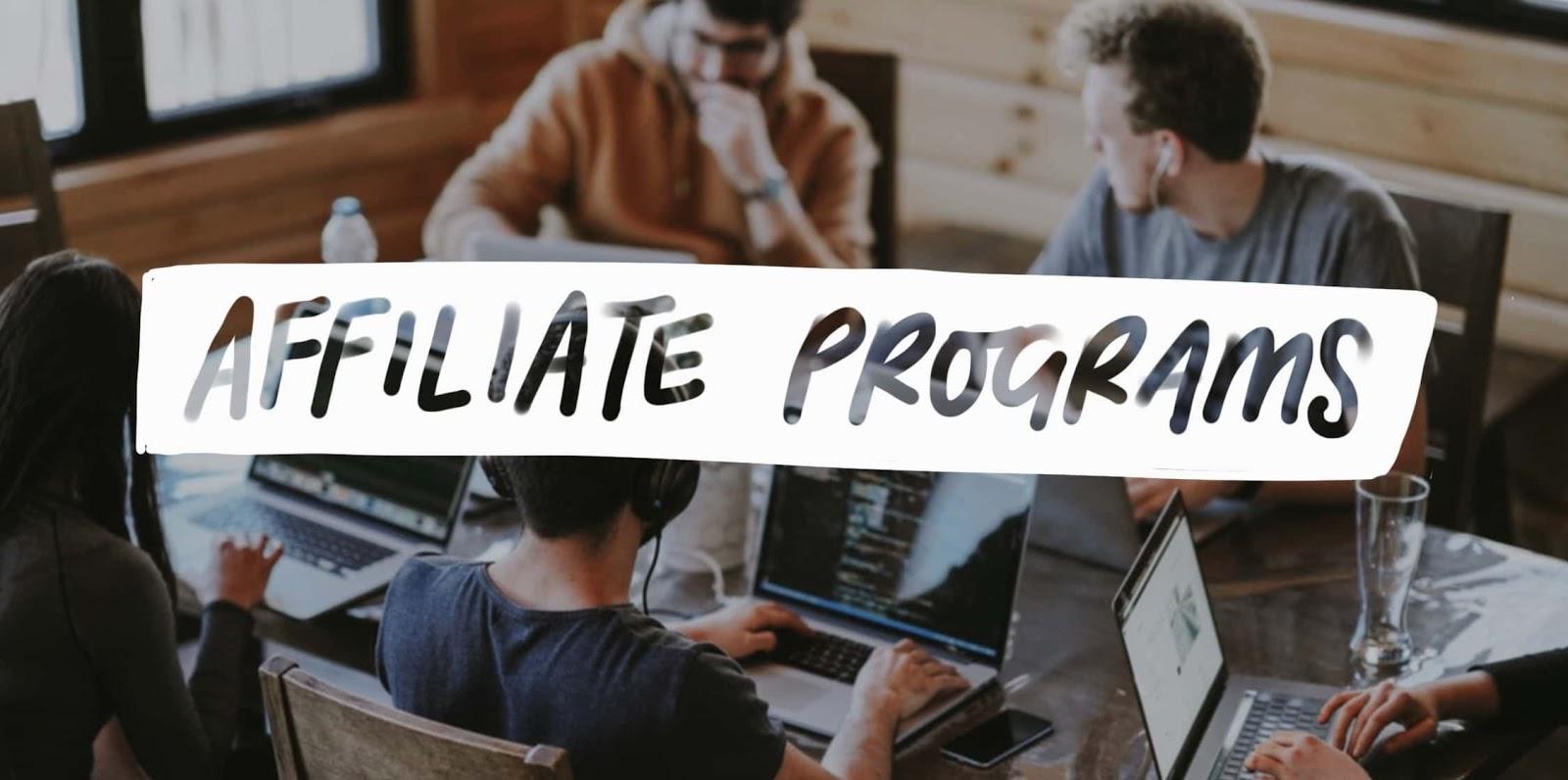 Best Affiliate Programs 2019