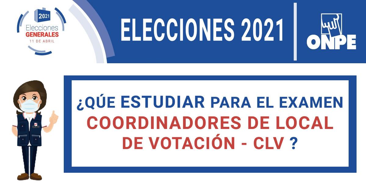Que Estudiar Para El Examen De Coordinadores De Local De Votacion Elecciones 2021