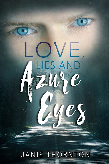 Love, Lies, and Azure Eyes by Janis Thornton