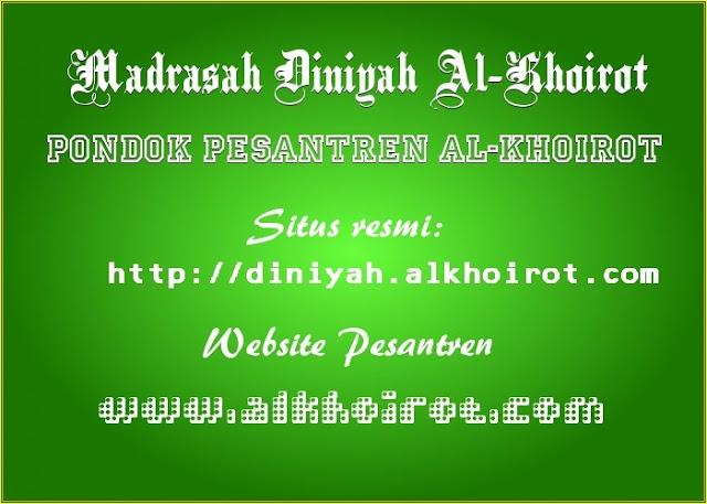 Perihal Madrasah Diniyah Al-Khoirot