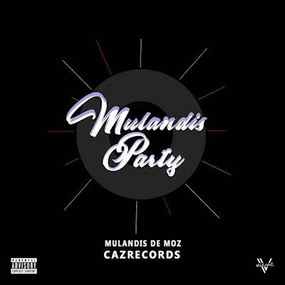Mulandis De Moz [Efan Moz & Nash Villa] - Mulandis party