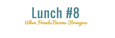 http://www.40lunches.com/2016/10/when-friends-become-strangers.html