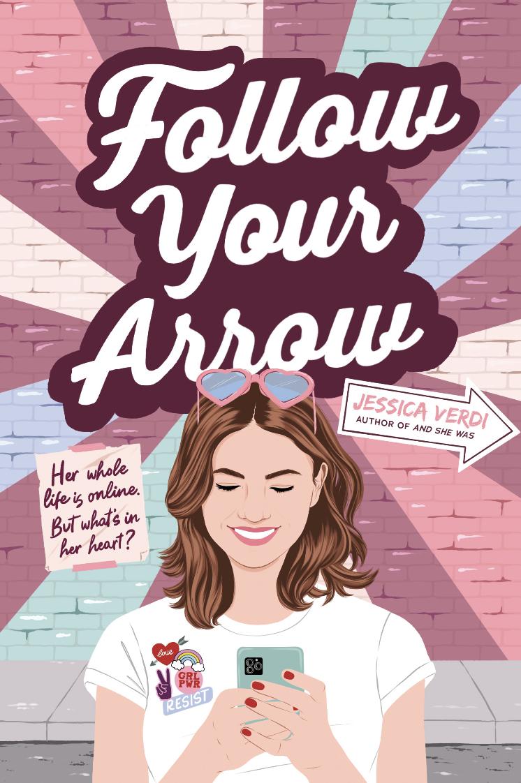 Follow Your Arrow by Jessica Vardi