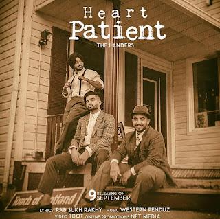 Heart Patient Lyrics - The Landers New Song   Western Pendu