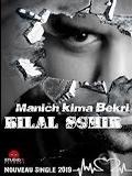 Bilal Sghir 2019 Manich Kima Bekri