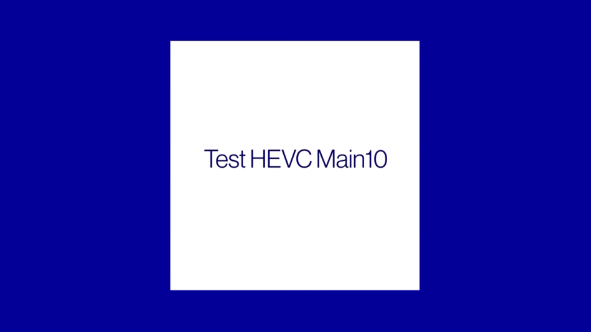 Notifica Test HEVC Main10