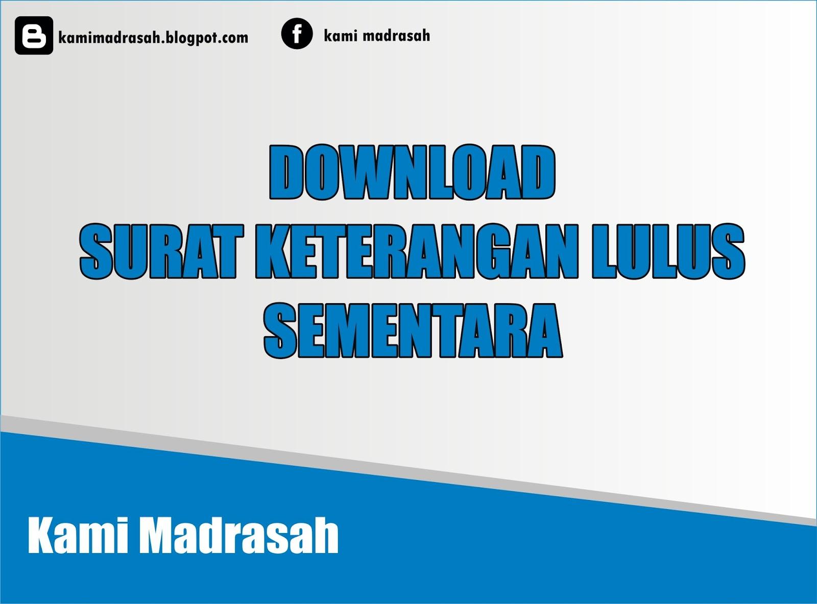 Download Contoh Surat Keterangan Lulus Word Kami Madrasah
