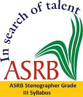 ASRB Stenographer Grade III Syllabus