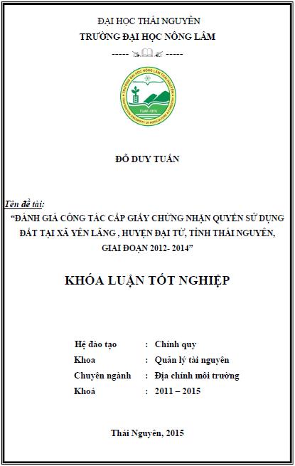 Đánh giá công tác cấp giấy chứng nhận quyền sử dụng đất xã Yên Lãng huyện Đại Từ tỉnh Thái Nguyên giai đoạn 2012-2014
