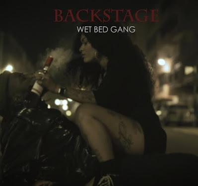 Wet Bed Gang - Backstage [Baixar]
