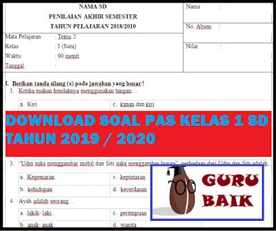 Download Soal PAS / UAS Kelas 1 SD K13 Tahun 2019/2020