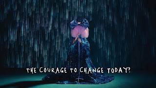 Sia - Courage To Change (Lyric Video)