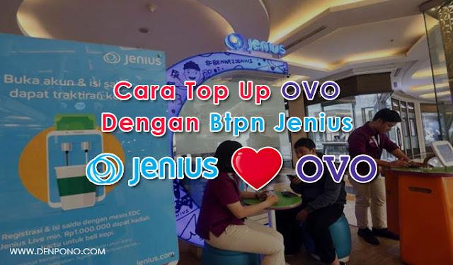 Cara Top Up Saldo OVO dengan BTPN Jenius Mudah! Cara Top Up OVO dengan BTPN Jenius