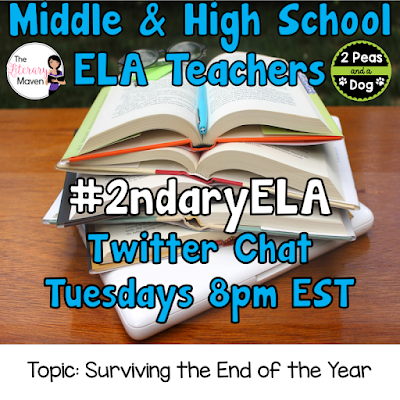 #2ndaryELA Twitter Chat on Tuesday 5/1 Topic: Tips for Surviving the End of the Year