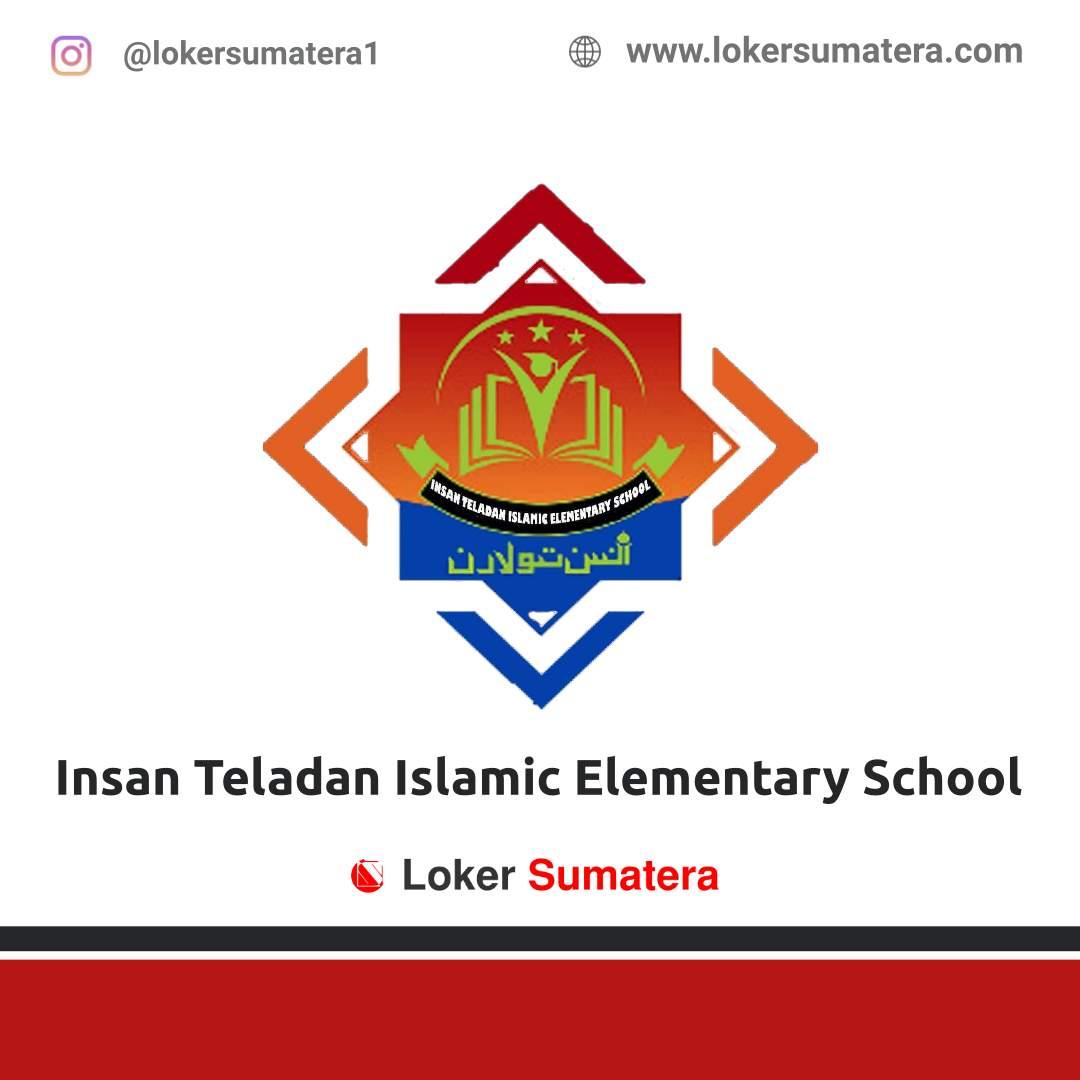 Lowongan Kerja Pekanbaru: Insan Teladan Islamic Elementary School Februari 2021