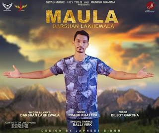 Maula Lyrics - Darshan Lakhewala Song