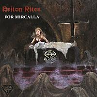 """Ο δίσκος των Briton Rites """"For Mircalla"""""""