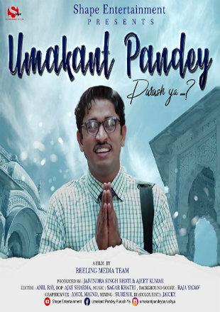 Umakant Pandey Purush Ya 2019 Full Hindi Movie Download