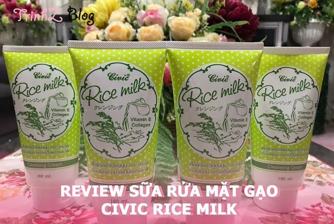 [REVIEW] Có gì ở sữa rửa mặt Civic Rice Milk Cleansing Cream