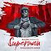 New Audio : Khaligraph Jones – Superman | Download Mp3