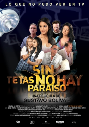 SIN TETAS NO HAY PARAISO (2010) Ver Online - Español latino