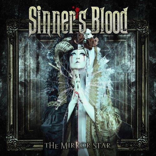 """Ο δίσκος των Sinner's Blood """"The Mirror Star"""""""
