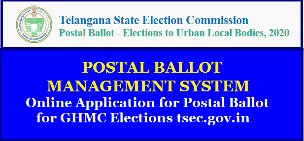 How to Apply Online for Postal Ballot for GHMC Elections 2020 @tsec.gov.in