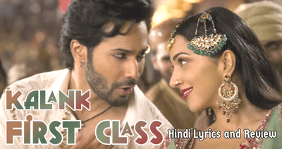 first-class-complete-lyrics-in-hindi-kalank
