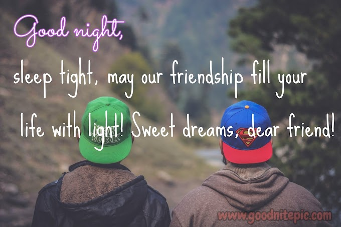 20+ Lovely good night quotes for best friend | message for best friend