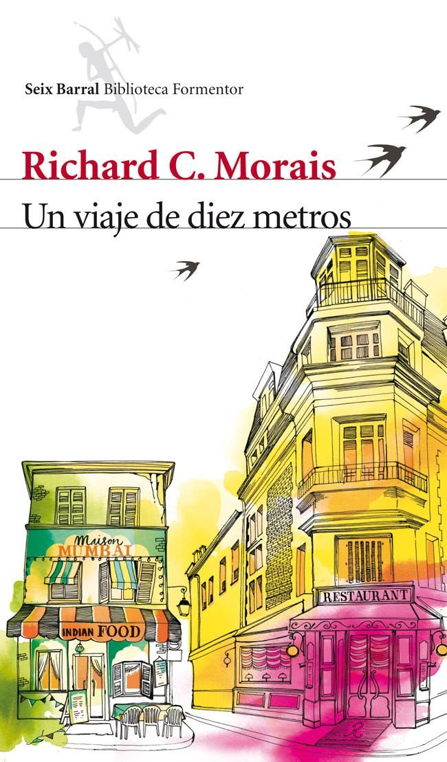 Un viaje de diez metros de Richard C.Morais
