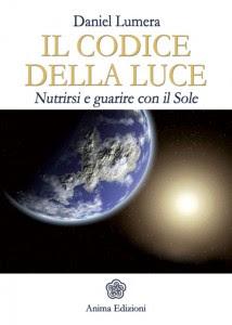 Il codice della luce - Daniel Lumera (benessere personale)