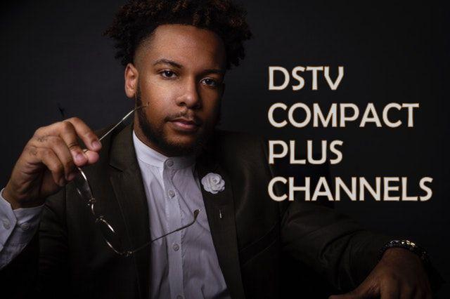 Full List Of DStv Compact Plus Channels in Kenya