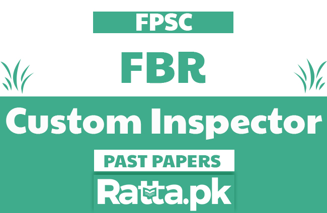 FPSC Custom Inspector solved Past Papers MCQs pdf - Custom