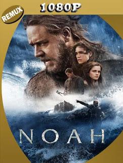 Noé (Noah) (2014) REMUX [1080p] Latino [GoogleDrive] SilvestreHD