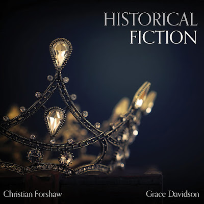 Historical Fiction - Christian Forshaw, Grace Davidson - Integra Records