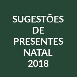 Sugestões Presentes Natal 2018
