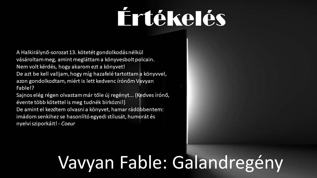 Értékelés - Vavyan Fable: Galandregény
