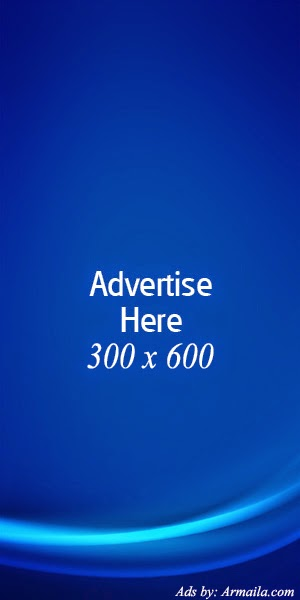 Advertis here - 300 x 600 - contact admin Armaila.com