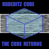 CD Baby MP3/AAC Download - The Cube Returns by Rudebitz Cube - stream album free on top digital music platforms online | The Indie Music Board by Skunk Radio Live (SRL Networks London Music PR) - Thursday, 30 May, 2019