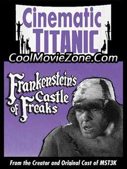 Cinematic Titanic: Frankenstein's Castle of Freaks (2008)