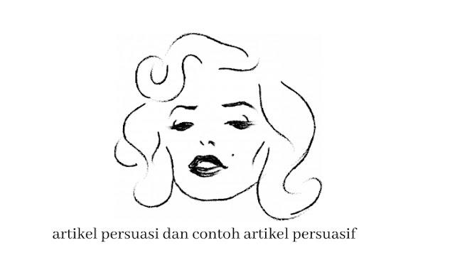 contoh artikel persuasi