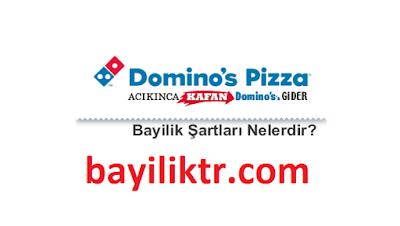 Dominos Pizza Bayilik Şartları