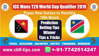 Who will win Today, ICC Mens T20 World Cup Qualifier 2019, 10th T20 Match Nam vs Png