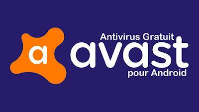 Avast Android : Antivirus Gratuit pour Smartphone