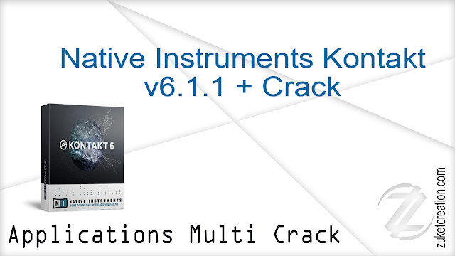 Native Instruments Kontakt v6.1.1 + Crack